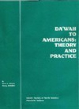 Dawah to Americans Theory and Practice
