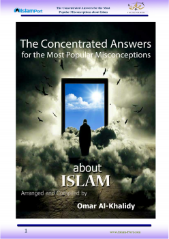 The Concentrated Answers for the most Popular Misconceptions about Islam (الأجوبة المركزة عن الشبهات الأشهر حول الإسلام) -