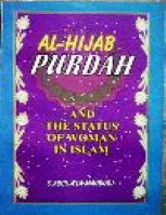 Al Hijab Purdah and status of women in Islam