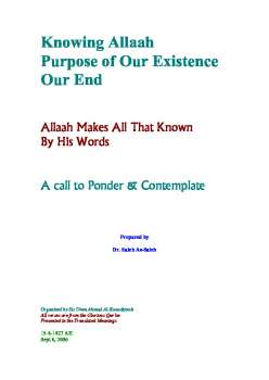 Knowing Allah Purpose of Our Existence and Our End ndash Allah Makes All That Known by His Words