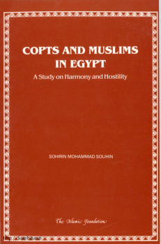 copts and muslims in egypt a study on harmony and hostility