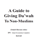 A Guide to Giving Da'wah To Non Muslims
