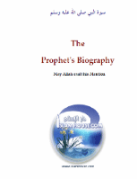 The Biography of the Prophet may God praise him