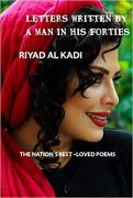 Letter Written by a Man in His Forties BY : RIYAD AL KADI pdf