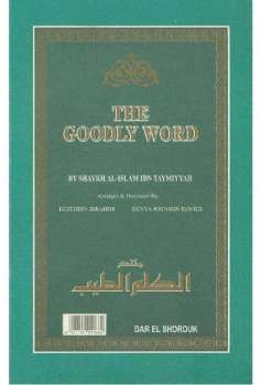 Al Kalim at Tayyib The goodly Words