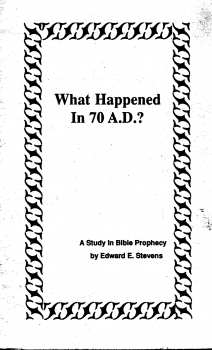 What Happened In 70 A D A Study In Bible Prophecy