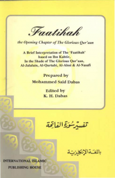 FAATIHAH THE OPENING CHAPTER OF THE GLORIOUS QUR AAN
