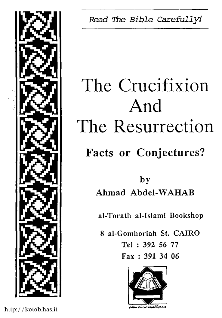 the crucifixion and the resurrection facts or conjectures?