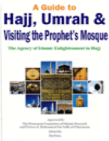 A Guide to Hajj 'Umrah and Visiting the Prophet's PBUH Mosque