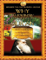 WHY DARWINISM IS INCOPATIBLE WITH THE QUR 039 AN
