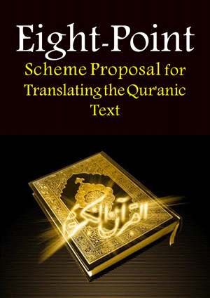 Eight Point Scheme Proposal for Translating the Qur 039 anic Text