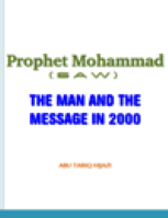 Prophet Mohammad PBUH THE MAN AND THE MESSAGE IIN 2000
