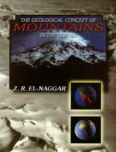 The Geological Concept of Mountains in the Quran scientific miracles in the Quran mountains in the Qur'an