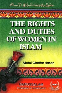 The Rights and Duties of Women in Islam the rights and duties of women in Islam
