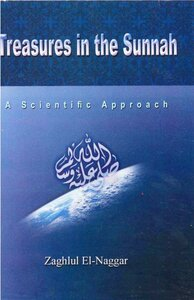 Treasures in the Sunnah a Scintific Approach Scientific Miracles in the year