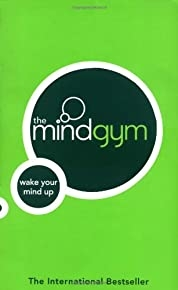 The Mind Gym: Wake Up Your Mind