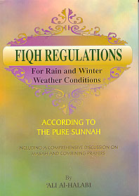 Fiqh Regulations For Rain and Winter Weather Conditions
