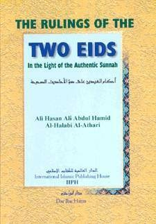 The Rulings of the Two Eids in the Light of the Authentic Sunnah