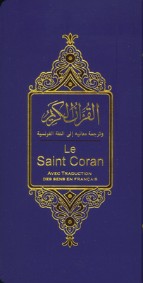 Holy Quran Translation of the Meanings into French; Hafs from Asim