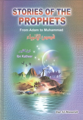 stories of the prophets from adam to muhmmadt