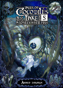 tales of crocodiles 's lake vol5, a lonely white fish pdf