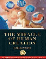 THE MIRACLE OF HUMAN CREATION